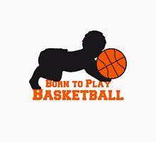 Born To Play Basketball Baby T-Shirt