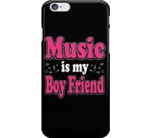 Music is my boy friend iPhone Case/Skin