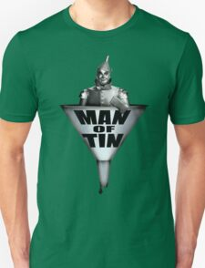 MAN OF TIN Unisex T-Shirt