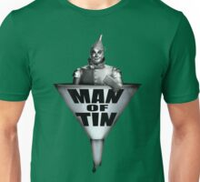 MAN OF TIN Unisex T-Shirt