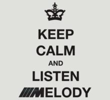Keep calm & Listen ///Melody by Picshell80