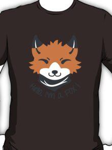 Hello, I'm a FOX! T-Shirt