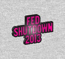 FED SHUTDOWN 2013 Unisex T-Shirt