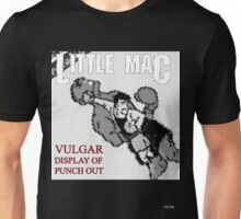 Vulgar Display of Punch Out Unisex T-Shirt