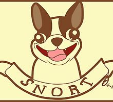 Boston Terrier Motto: SNORT by macncheesecabra