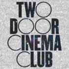 Two Door Cinema Club  by davelizewski