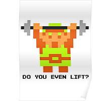 Do You Even Lift? 8-bit Link Edition v2 Poster