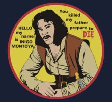 Hello my name is Inigo Montoya by kingUgo