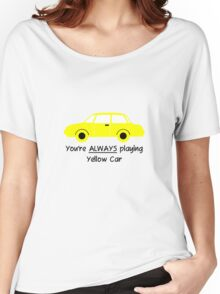 Yellow Car (Black Text) Women's Relaxed Fit T-Shirt