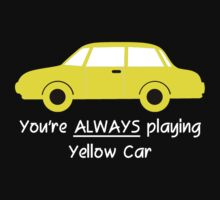 Yellow Car (White Text) by FandomsFriend