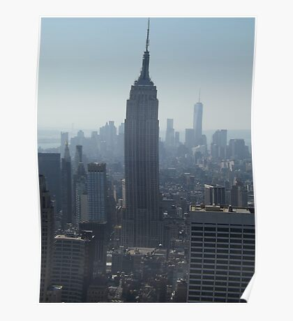 The Empire State Building and the New World Trade Center, Top of the Rock Observation Deck, New York City Poster