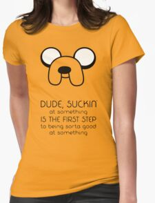 Jake Quote Womens Fitted T-Shirt