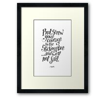If we should fail? Framed Print