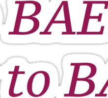 To Bae or Not to Bae Shakespeare Sticker