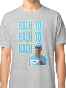 Back to Back to Back Classic T-Shirt
