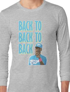 Back to Back to Back Long Sleeve T-Shirt
