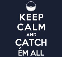 Keep Calm and Catch Em all One Piece - Long Sleeve
