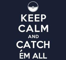 Keep Calm and Catch Em all One Piece - Short Sleeve