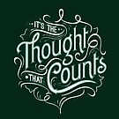 It's the thought that counts by ©The Creative  Minds