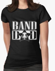 Band dad!  Womens Fitted T-Shirt