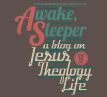 Awake, Sleeper Blog Shirt by vhkolb