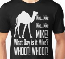 Mike! Hump Day! Unisex T-Shirt