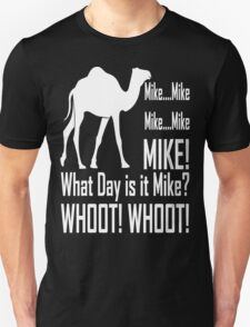 Mike! Hump Day! T-Shirt
