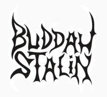 Strangers With Candy Buddah Stalin by minty-fresh15