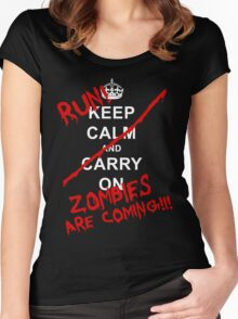Keep Calm And Carry On - RUN! Zombies Are Coming! Women's Fitted Scoop T-Shirt