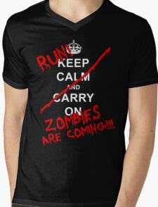 Keep Calm And Carry On - RUN! Zombies Are Coming! Mens V-Neck T-Shirt