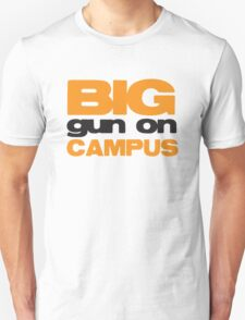 BIG GUN on campus T-Shirt