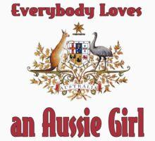 Everybody Loves an Aussie Girl Kids Tee