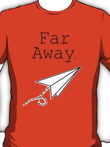 Far Away - Louis Tomlinson T-Shirt