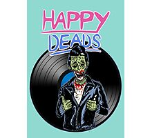 Happy deads ! Photographic Print