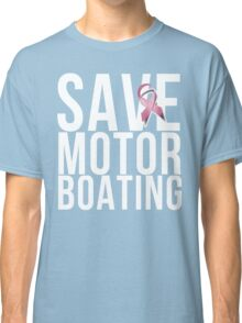 Mens Breast Cancer Save Motorboating Classic T-Shirt