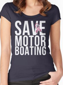 Mens Breast Cancer Save Motorboating Women's Fitted Scoop T-Shirt