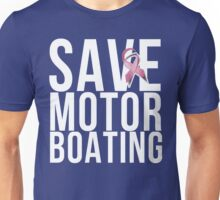 Mens Breast Cancer Save Motorboating Unisex T-Shirt