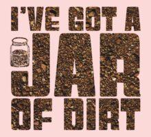 I've got a jar of dirt One Piece - Long Sleeve