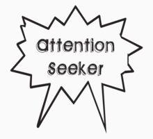 Attention Seeker One Piece - Short Sleeve