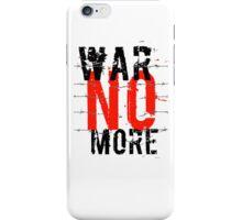 War no more 2 iPhone Case/Skin