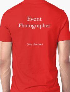 Event Photographer T-Shirt