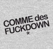Comme des Fuckdown by soclothing