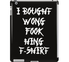 Chinese I Bought Wong Fook Hing iPad Case/Skin