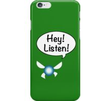 Hey!  Listen! iPhone Case/Skin