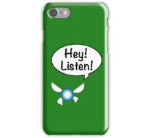 Hey!  Listen! iPhone Case/Skin