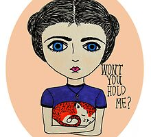 Won't you hold me? by Grace Marie