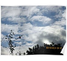 lovely cloud formation this morning Poster