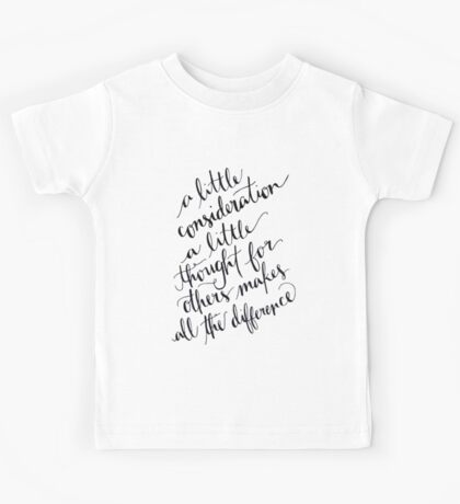 A Little Thought Makes All The Difference Kids Tee