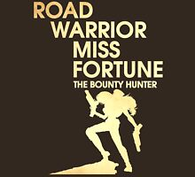 Road Warrior Miss Fortune - The Bounty Hunter T-Shirt