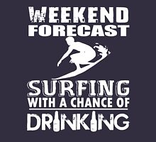 SURFING WITH A CHANCE OF DRINKING Unisex T-Shirt